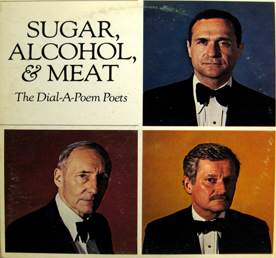 Sugar, Alcohol, & Meat: The Dial-A-Poem Poets, LP cover art.
