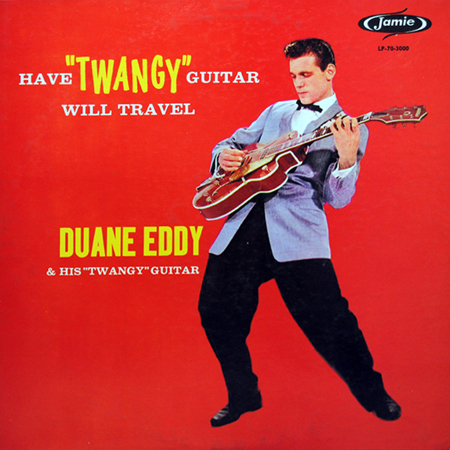 Duane Eddy, Have Twangy Guitar, Will Travel LP cover