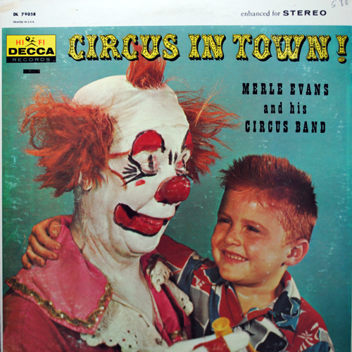 Creepiest molester clown album cover ever, Merle Evans' Circus in Town! LP