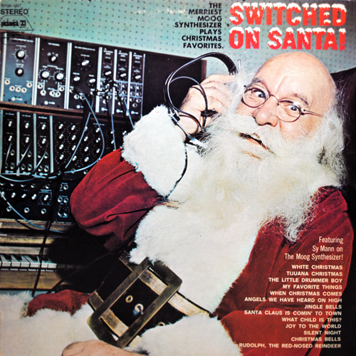 LP cover of Switched on Santa, featuring Sy Mann on the Moog Synthesizer