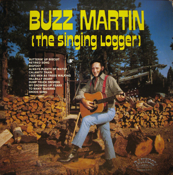 Album cover of Buzz Martin (the Singing Logger) LP