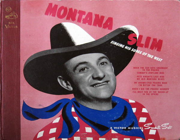 Album cover of Montana Slim Singing His Songs of the West, 78 rpm album set