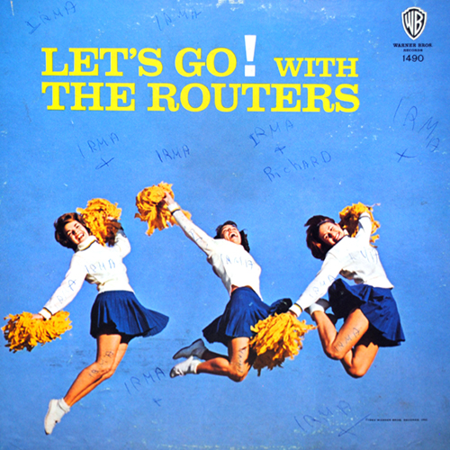 LP cover art of Let's Go! with the Routers - adorned with the name of one Irma a hundred times over.